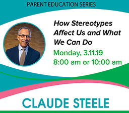 Claude Steele Parent Education Event